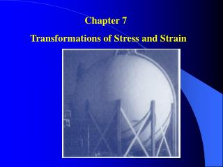 Chapter 7   Transformations of Stress and Strain