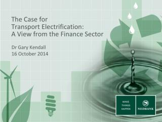 The Case for Transport Electrification: A View from the Finance Sector