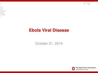 Ebola Viral Disease