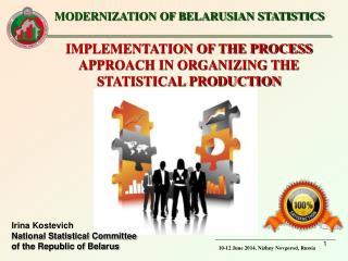 MODERNIZATION OF BELARUSIAN STATISTICS  _________________________________________________
