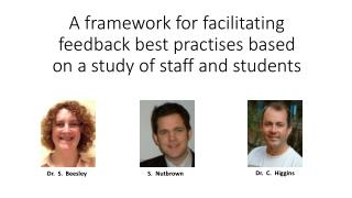 A framework for facilitating feedback best practises based on a study of staff and students