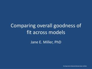 Comparing overall goodness of fit across models