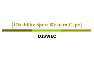 [ Disability Sport Western Cape ]
