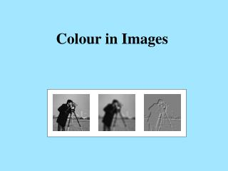 Colour in Images