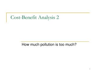 Cost-Benefit Analysis 2