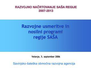 Razvojne usmeritve in  nosilni programi regije SAŠA