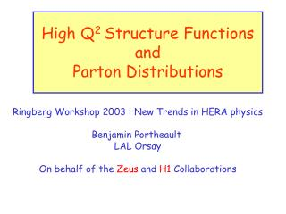 High Q 2  Structure Functions and Parton Distributions