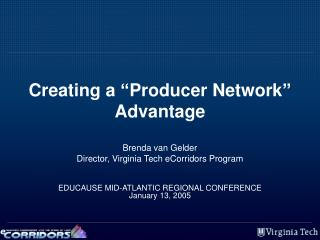 "Creating a ""Producer Network"" Advantage"