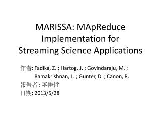 MARISSA: MApReduce Implementation for Streaming Science Applications