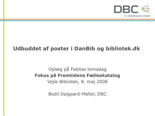 Udbuddet af poster i DanBib og bibliotek.dk