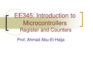 EE345: Introduction to Microcontrollers  Register and Counters