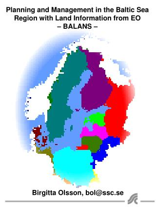 Planning and Management in the Baltic Sea Region with Land Information from EO � BALANS �