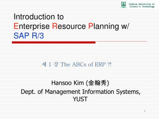 Introduction to  E nterprise  R esource  P lanning w/  SAP R/3