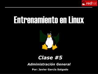 Entrenamiento en Linux