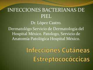 Infecciones Cutáneas  Estreptococóccicas