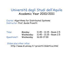 Università degli Studi dell'Aquila Academic Year 20 10 /20 11
