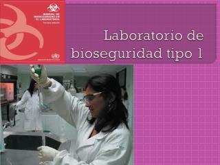 Laboratorio de bioseguridad tipo 1