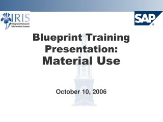 Blueprint Training Presentation:  Material Use