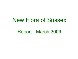 New Flora of Sussex Report - March 2009