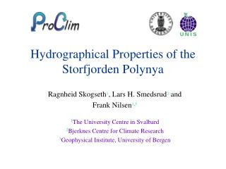 Hydrographical Properties of the Storfjorden Polynya