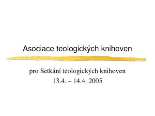 Asociace teologick�ch knihoven