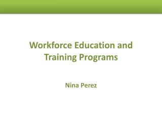 Workforce Education and Training Programs
