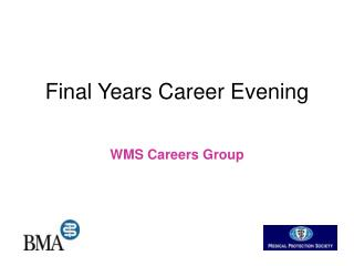 Final Years Career Evening