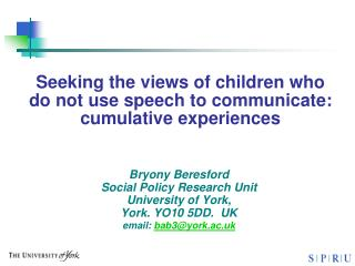 Seeking the views of children who do not use speech to communicate:  cumulative experiences