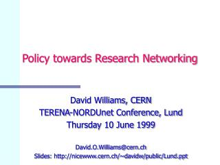 Policy towards Research Networking