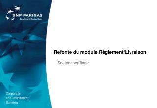 Refonte du module R�glement/Livraison