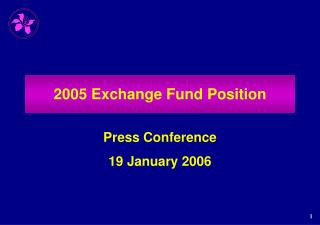 2005 Exchange Fund Position