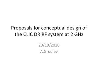 Proposals for conceptual design of the CLIC DR RF system at 2 GHz