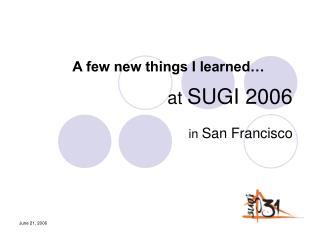 at  SUGI 2006