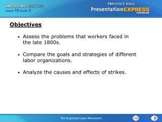 Assess the problems that workers faced in the late 1800s.