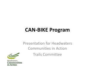 CAN-BIKE Program