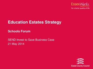 Education Estates Strategy Schools Forum