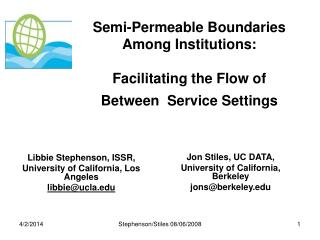 Semi-Permeable Boundaries Among Institutions:   Facilitating the Flow of Between  Service Settings