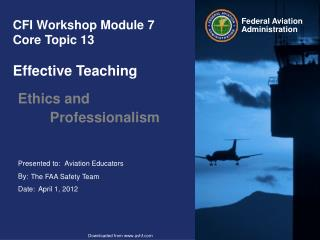 CFI Workshop Module 7 Core Topic 13 Effective Teaching