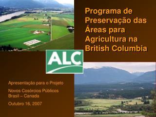 Programa de Preservação das Áreas para Agricultura na British Columbia