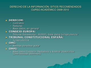 DERECHO DE LA INFORMACIÓN: SITIOS RECOMENDADOS CURSO ACADÉMICO 2009-2010
