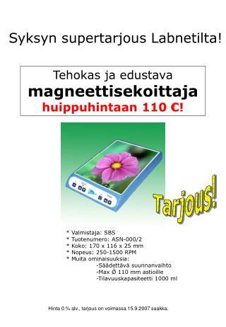 * Valmistaja: SBS  * Tuotenumero: ASN-000/2 * Koko: 170 x 116 x 25 mm * Nopeus: 250-1500 RPM