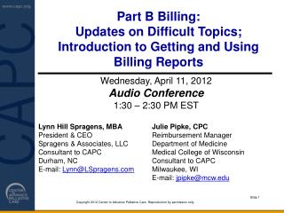 Part B Billing:  Updates on Difficult Topics; Introduction to Getting and Using Billing Reports