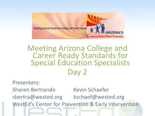 Meeting Arizona College and Career Ready Standards for Special Education Specialists Day 2