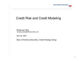 Credit Risk and Credit Modeling