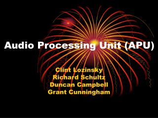 Audio Processing Unit (APU)
