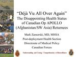 D j  Vu All Over Again  The Disappointing Health Status of Canadian Op APOLLO Afghanistan
