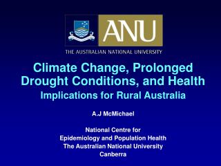 Climate Change, Prolonged Drought Conditions, and Health Implications for Rural Australia