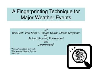 A Fingerprinting Technique for Major Weather Events