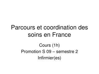 Parcours et coordination des soins en France
