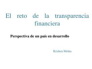El reto de la transparencia financiera